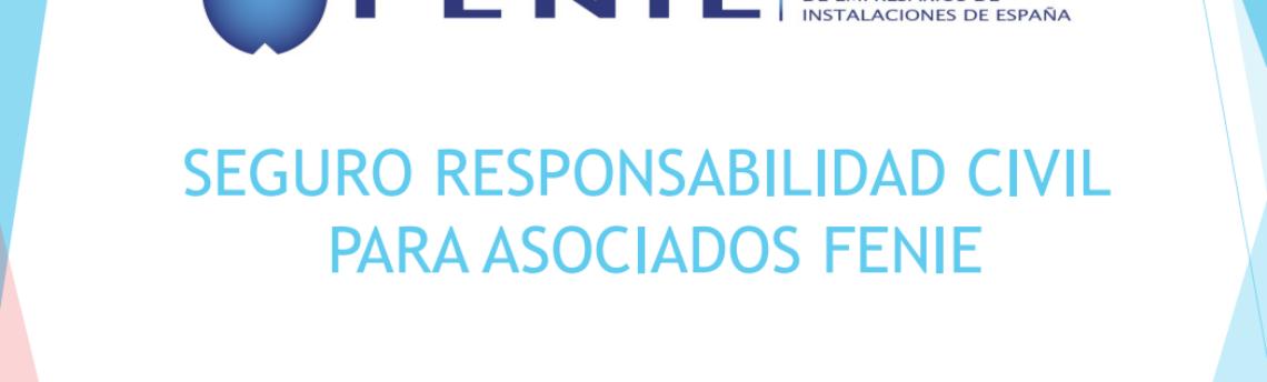 FENIE pone a tu disposición un seguro de Responsabilidad Civil para la Empresa Instaladora
